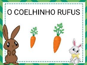 O COELHINHO RUFUS by Beatriz Branquinho