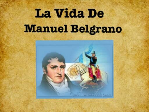 Vida de Manuel Belgrano by Rocio Gramajo