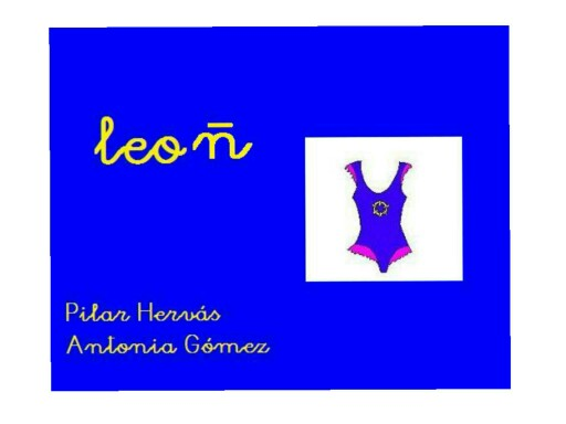 LEO CON LA Ñ by pilitoninas primitivas
