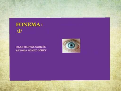 Fonema j by pilitoninas primitivas