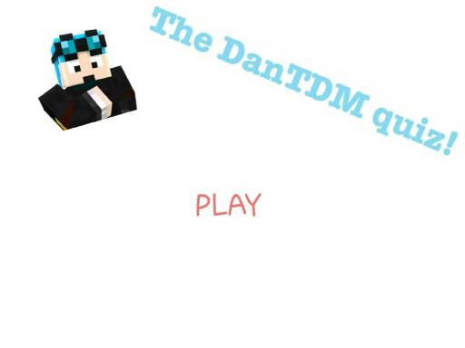 DanTDM Quiz by Bale Tamale