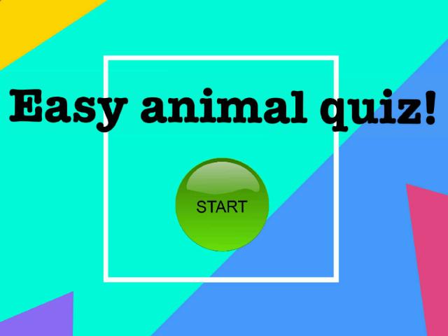 easy animal quiz part 1 by Helen Deng