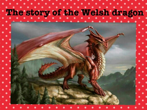 the story of the welsh dragon  by miss jackson miss jackson
