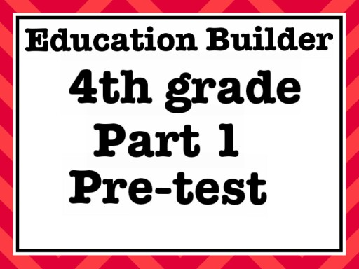 Education Builder (Part 1) (Pre-Test) by Johannes Galarza