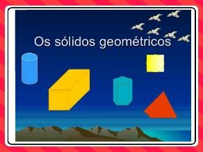 Identificando os Sólidos Geométricos. by Jacilene Silva