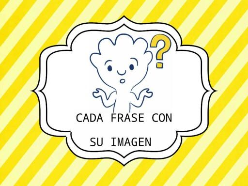 cada frase con su imagen by Ana Garrido