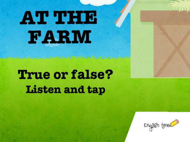 At the farm ~ True or false? by Cecilia Zezlin