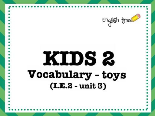 kids 2 - toys (unit 2) by Cecilia Zezlin