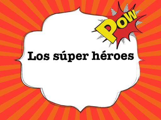 Los súper héroes y las profesiones by Teresa Rubia