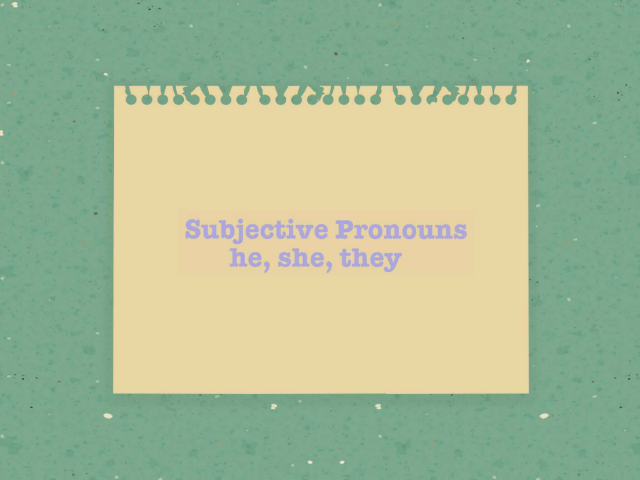 Subjective Pronouns  by Dina Lunsford