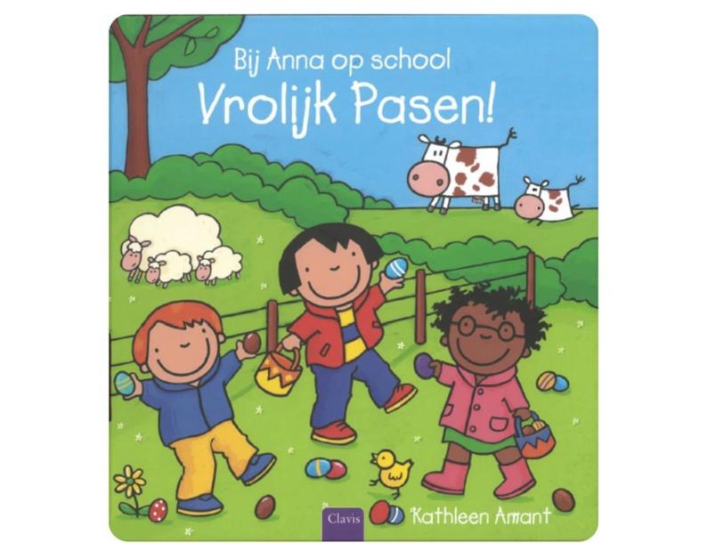 Anna op school : Vrolijk Pasen / gevoelens by Elke Fioole