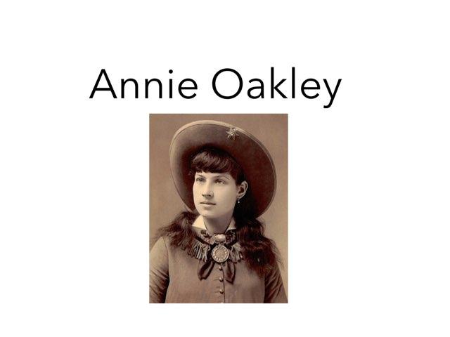 Annie Oakley  by Danielle Moore