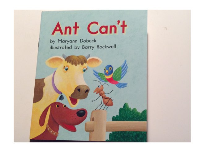 Ant Can't LLI Green Book 7 Level C Read Aloud HCPSS by Chanel Sanchez