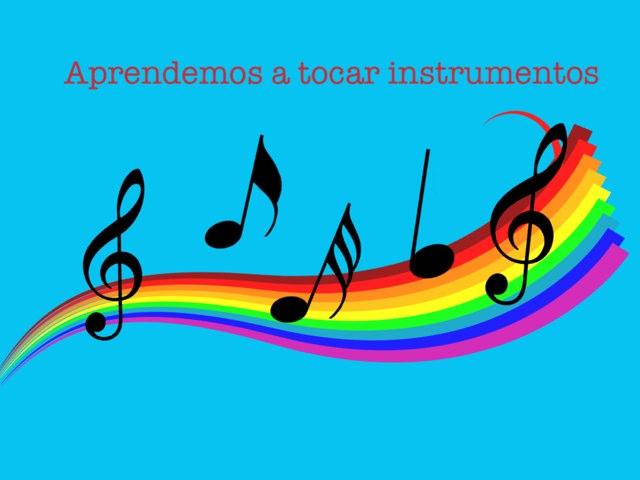 Aprendemos a tocar Instrumentos by Alicia Romero