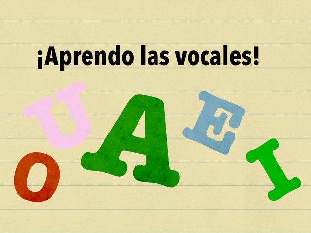 Aprendo Las Vocales by Valeria Santiago Osuna