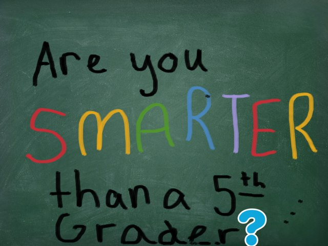 Are You Smarter Than A 5th Grader - Ellie And Madeline by Jacob Leatherwood