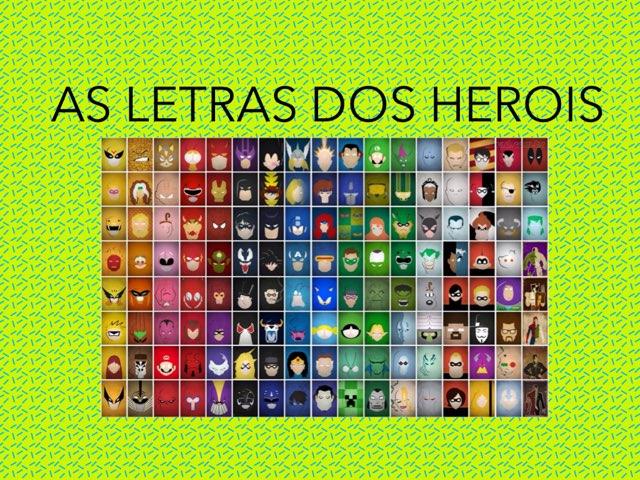 As Letras Dos Herois  by Bárbara Rocco