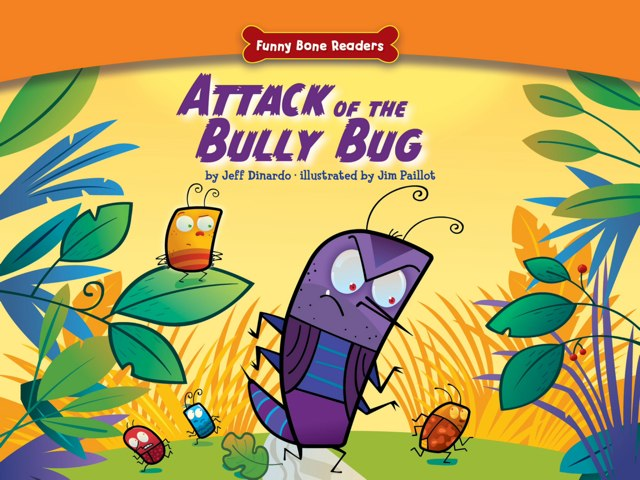 Attack Of The Bully Bug by Red Chair Press
