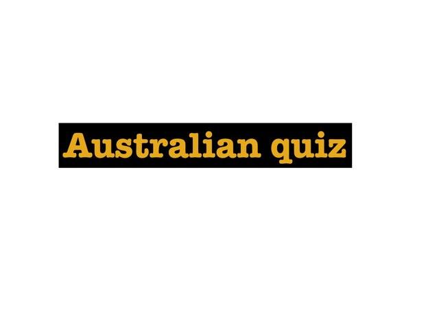 Australia Quiz by Krystal Wiggins