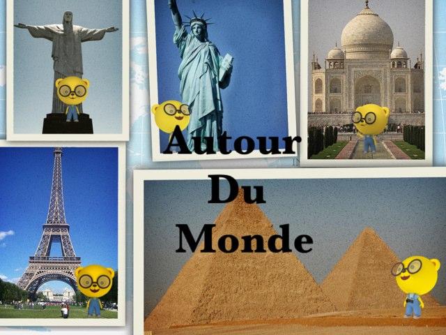 Autour Du Monde by Estelle Dib