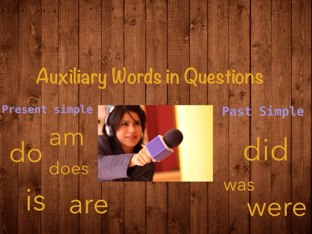 Auxiliary words In Questions by Eva Jay