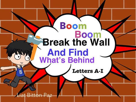 Break The Wall  Letters A-I by Liat Bitton-paz
