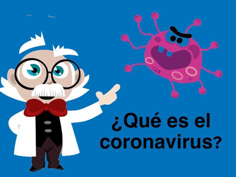 ¿Qué es el Coronavirus? by Jose Sanchez Ureña