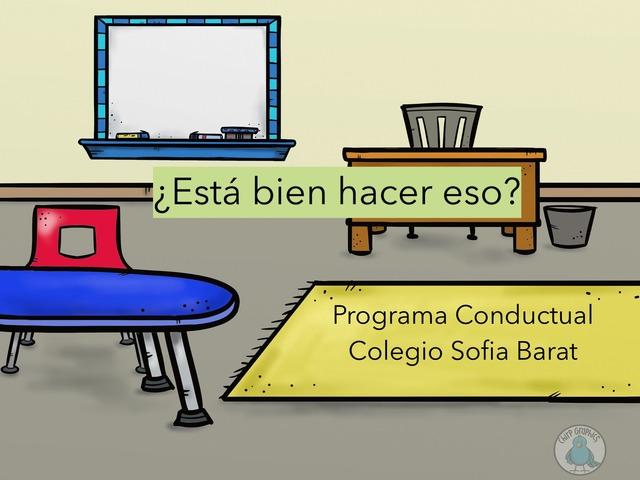 Conductas Adecuadas En La Escuela by Lia Bonilla