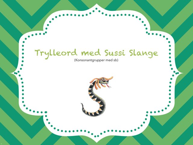 Trylleord Med Sussi Slange (kons Gr Med SB) by Anne-Marie Tange-Pagaard