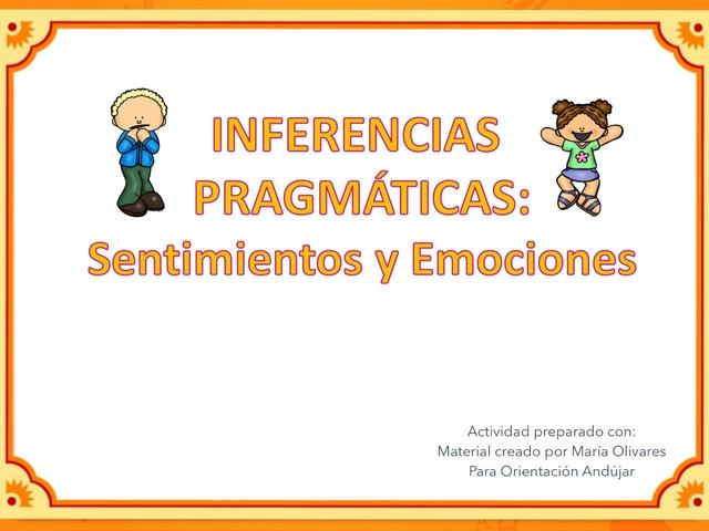 Inferencias Pragmáticas (Sentimientos  y Emociones) by Zoila Masaveu