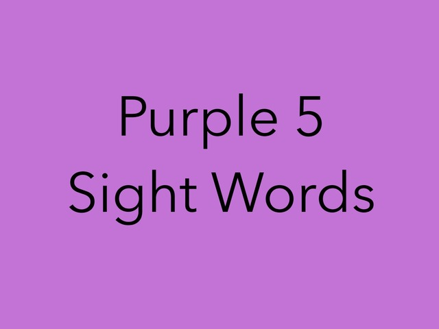 Purple 5 Sight Words. No 45 by Sonia Landers