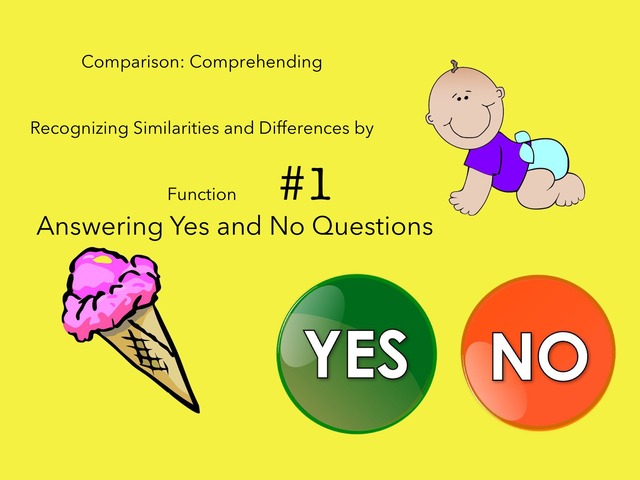 Yes, No Questions: Comparison #1 by Carol Smith