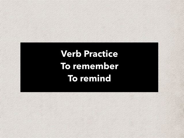 Verb Remind Or Remember by Amy Franz