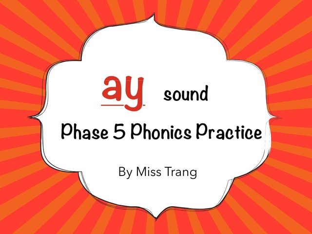 Ay sound Practice by Trang Quỳnh