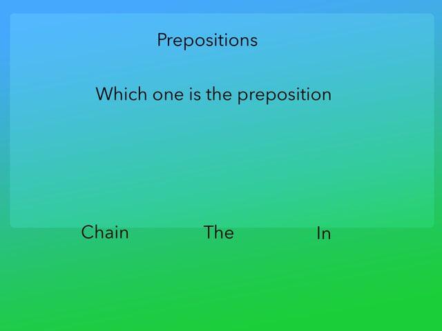 Prepositions  by Courtney Durbin