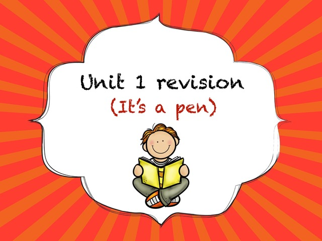 Unit 1 Revision (It's A Pen) by Lamyaa Abdulaziz