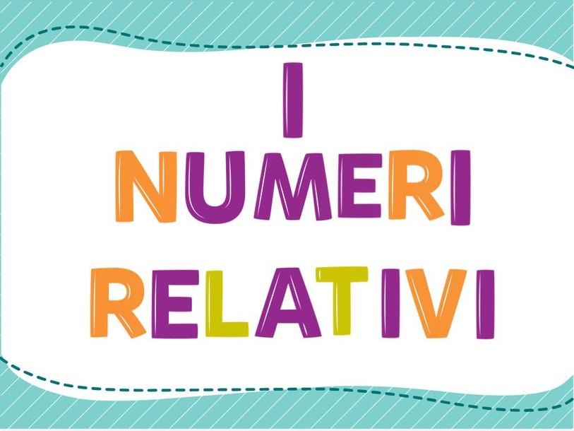 I Numeri Relativi by Primaria Interattiva