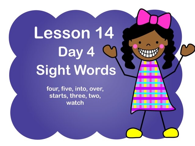 Lesson 14 Sight Words Day 4 by Jennifer