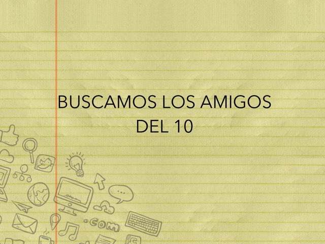 Buscamos Los Amigos Del 10 by Mayte Jerez