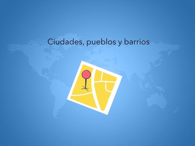 Sociales: Ciudades, Pueblos Y Barrios by Maria Rodríguez