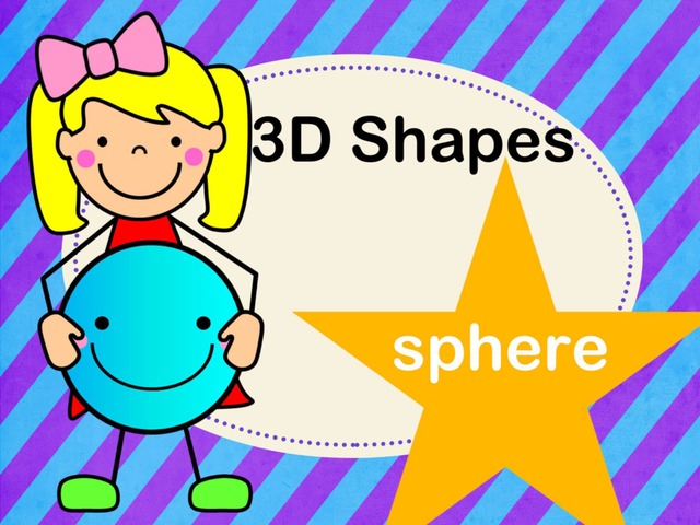 3D Shapes - Sphere by Jennifer