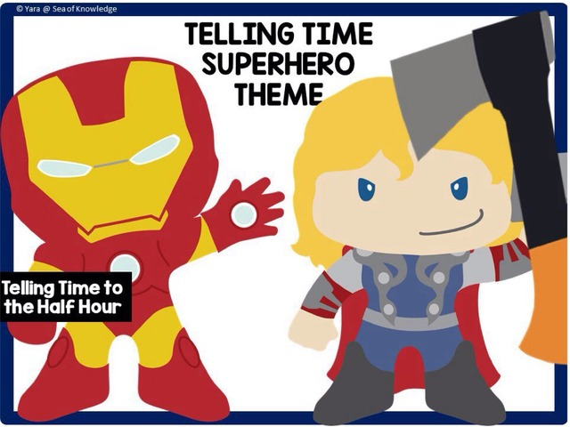 Telling Time To The Half Hour - Superhero Theme by Yara Habanbou
