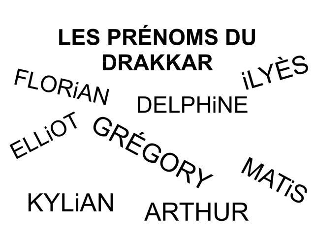 Les Prénoms Du Drakkar. by Valerie Escalpade