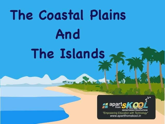 The Coastal Plains And The Islands by TinyTap creator