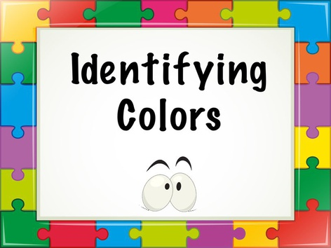 Identifying Colors by Michelle Cabalo