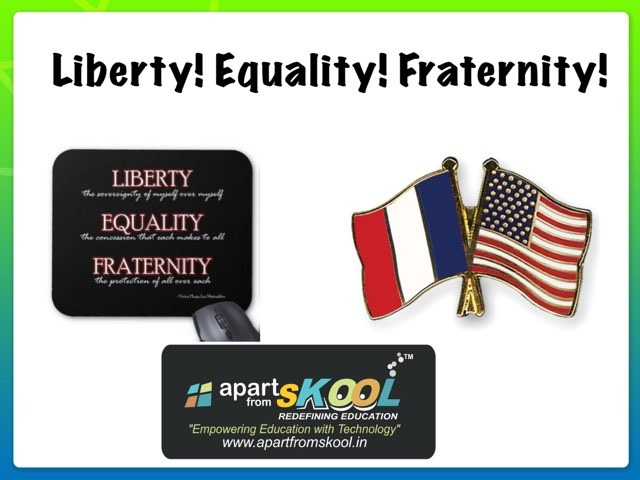 Liberty Equality And Fraternity  by TinyTap creator