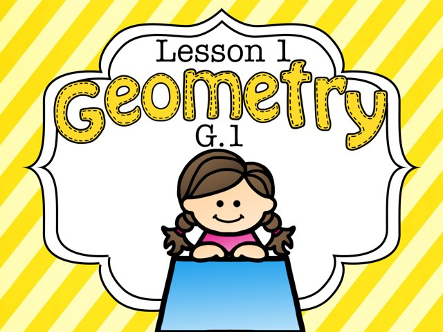 Geometry 1.1 Lesson 1 of 6 by Jennifer