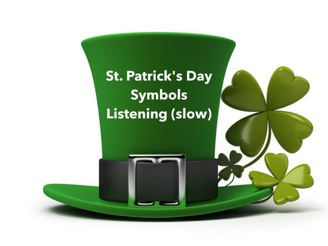 St. Patrick's Day - Listening (slow - can you see ...?) by Teeny Tiny TEFL