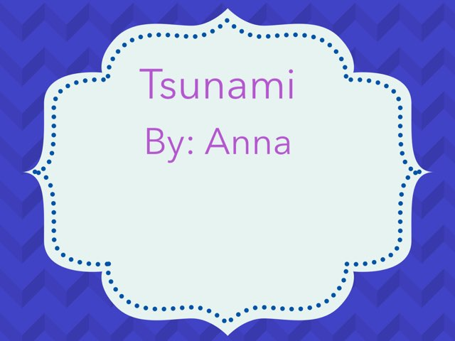 Tsunami Copy  by Jane Miller _ Staff - FuquayVarinaE