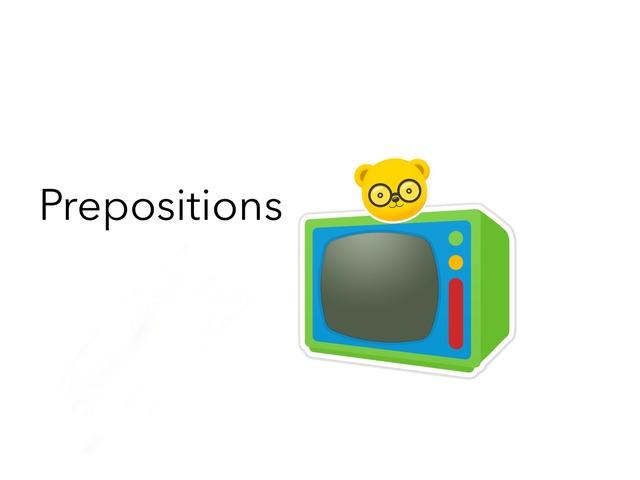 Prepositions by Megan Bassinger